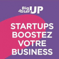 1ère édition Big Up For Startup Grand Ouest