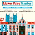 Découvrez Maker Faire à NANTES !